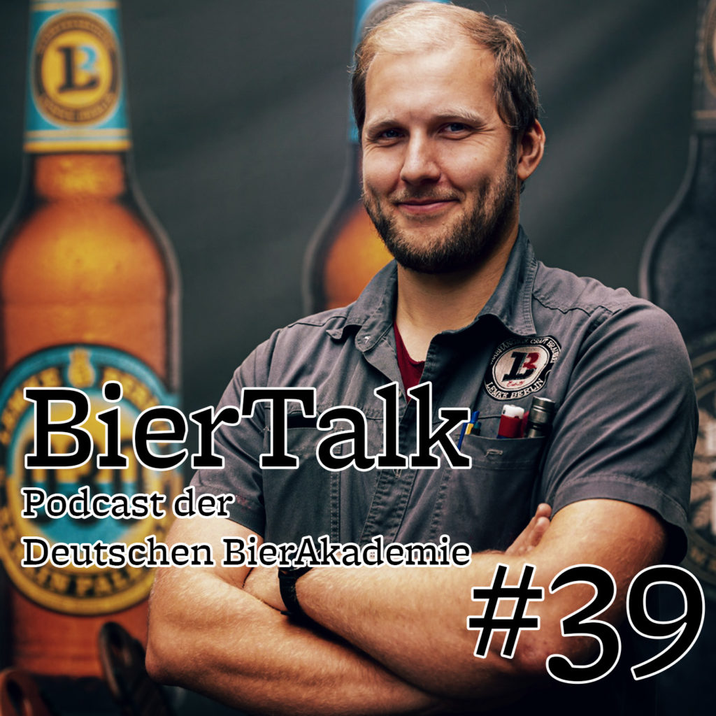 BierTalk 39 – Interview mit Sebastian Oberwalder, stellvertretender Betriebsleiter bei Lemke in Berlin